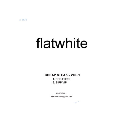 Cheap Steak/FLATWHITE 001 12""