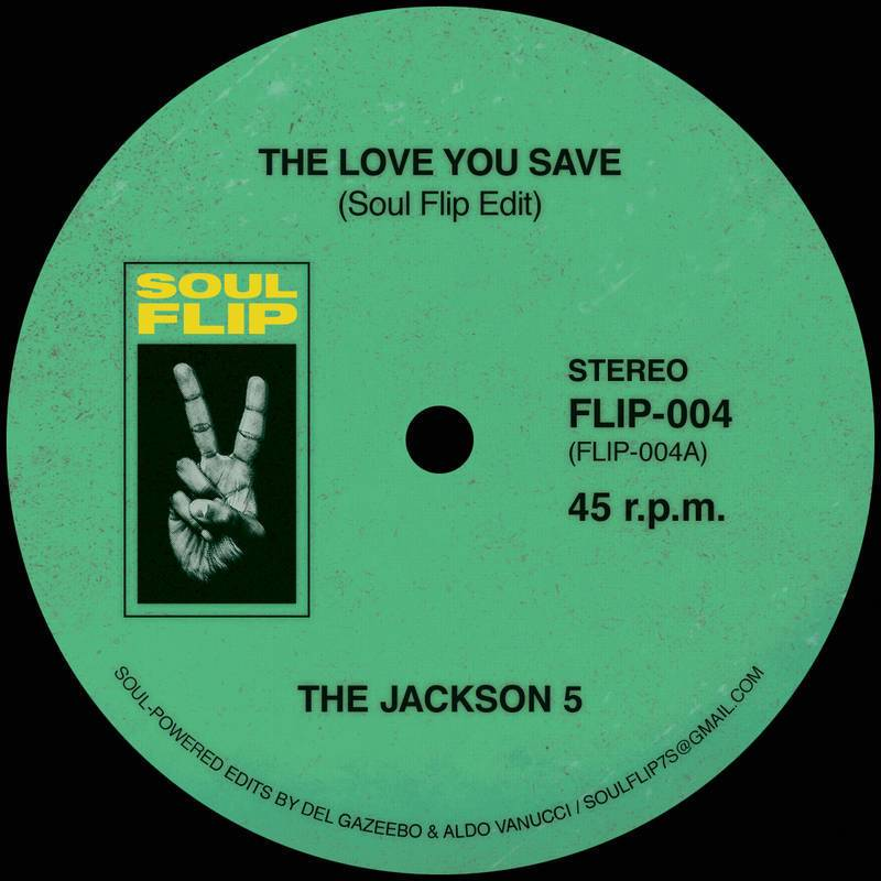 Jackson 5/LOVE YOU SAVE SOUL FLIP RMX 7""