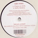 Kira Neris/CHANCES & WILLS 7""