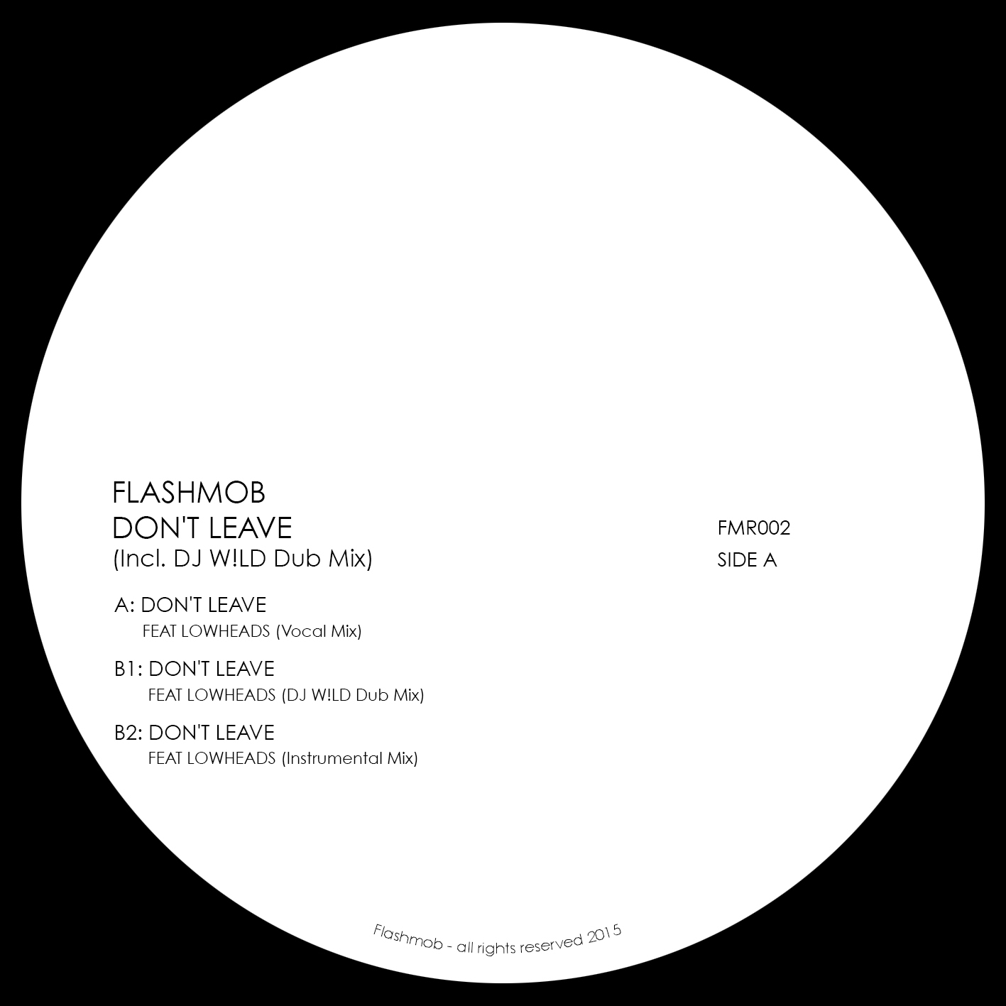 Flashmob/DON'T LEAVE 12""