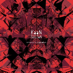 Kaan/SULTAN (FIELD OF DREAMS REMIX) 12""