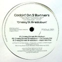 Cookin On 3 Burners/CRESSY ST BREAK..12""