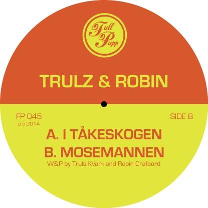 "Trulz & Robin/I TAKESKOGEN 12"""