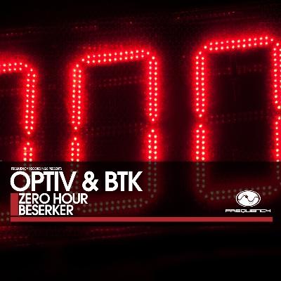 "Optiv & BTK/ZERO HOUR 12"""