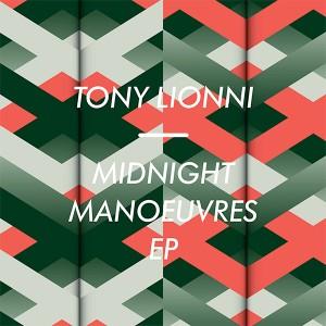 "Tony Lionni/MIDNIGHT MANOEUVERS EP 12"""