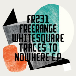 Whitesquare/TRACES TO NOWHERE EP 12""
