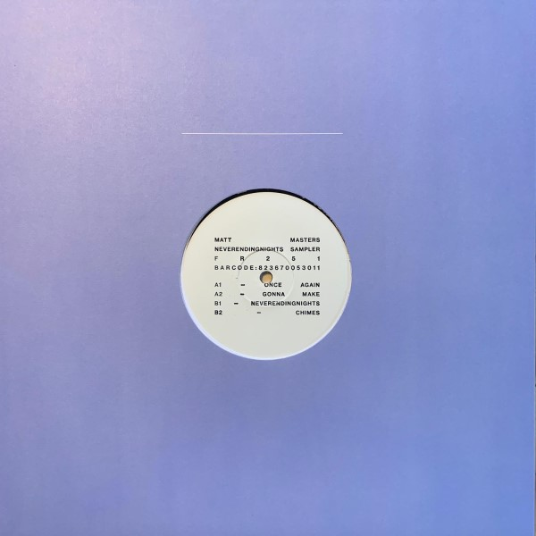 Matt Masters/NEVER ENDING... SAMPLER 12""