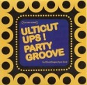 Ulticut Ups!/PARTY GROOVE MIX CD