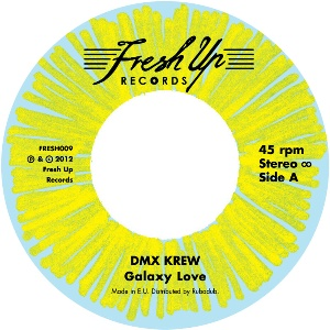 DMX Krew/GALAXY LOVE 7""
