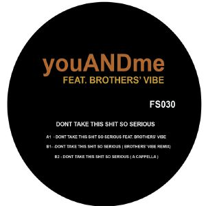 Youandme/DON'T TAKE THIS SH*T... 12""