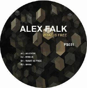 "Alex Falk/WHAT IS FREE 12"""