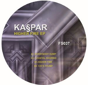 Kaspar/HIGHER FIRE EP 12""
