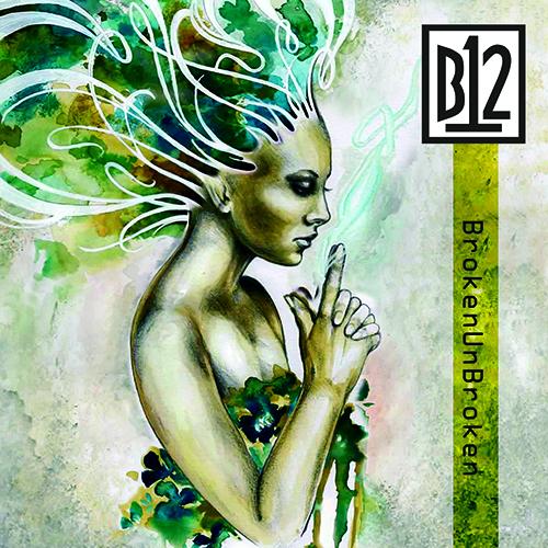 "B12/BROKENUNBROKEN EP 12"""