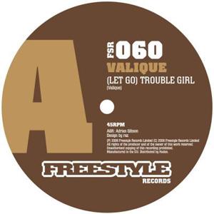 "Valique/(LET GO) TROUBLE GIRL 12"""