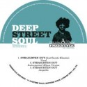 Deep Street Soul/STRAIGHTEN OUT 12""
