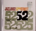 Jazz Juice/52ND STREET CD