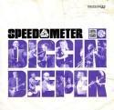 Speedometer/DIGGIN' DEEPER CD