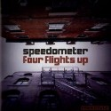 Speedometer/FOUR FLIGHTS UP CD