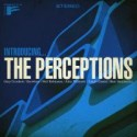 Perceptions, THE/INTRODUCING... CD