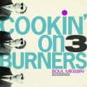 Cookin On 3 Burners/SOUL MESSIN' CD