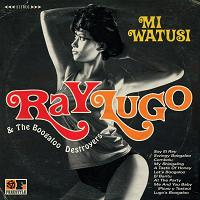 Ray Lugo & Boogaloo Destroyers/WATUSI CD