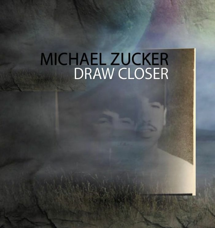 Michael Zucker/DRAW CLOSER DLP