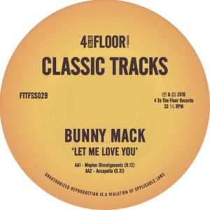 Bunny Mack/LET ME LOVE YOU REMIXES 12""