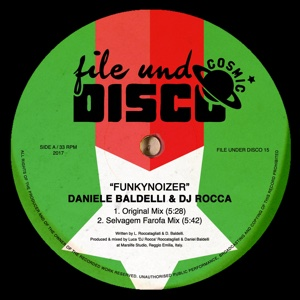 "D. Baldelli & DJ Rocca/FUNKYNOIZER 12"""