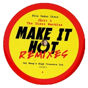 JKriv/MAKE IT HOT REMIXES 12""