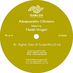 Allesandro Oliveiro/HIGHER SKIES 12""
