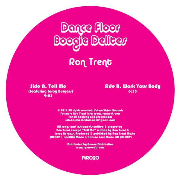 Ron Trent/TELL ME (LEROY BURGESS) 12""