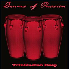 Trinidadian Deep/DRUMS OF PASSION CD