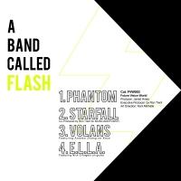 "A Band Called Flash/A BAND CALLED...12"""