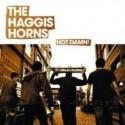 Haggis Horns/HOT DAMN! CD