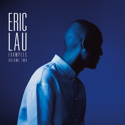 Eric Lau/EXAMPLES VOLUME TWO LP