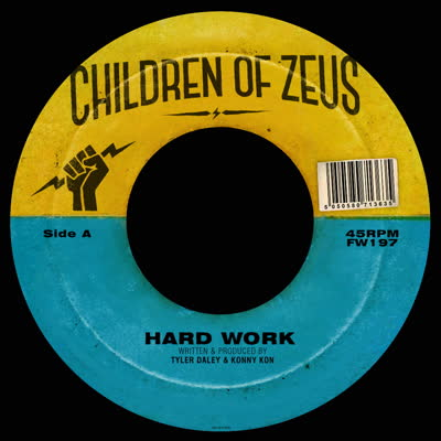 Children Of Zeus/HARD WORK 7""