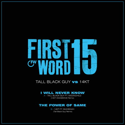 "Tall Black Guy vs 14KT/FIRST WORD 15 7"""