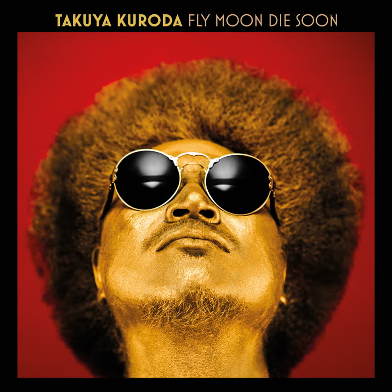 Takuya Kuroda/FLY MOON DIE SOON LP