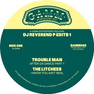 "DJ Reverend P/EDITS PT.1 TROUBLEMAN 12"""