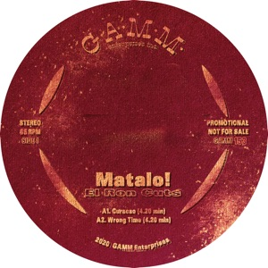 Matalo!/EL RON CUTS 12""