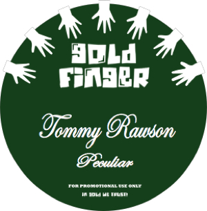 Tommy Rawson/PECULIAR & THE KIDS 12""