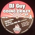 "DJ Guy/GOING CRAZY EP 12"""