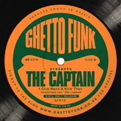 Captain, The/GHETTO FUNK PRESENTS 12""