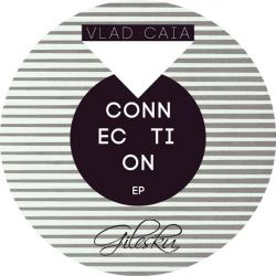 Vlad Caia/CONNECTIONS EP 12""