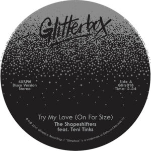 """Shapeshifters/TRY MY LOVE 7"""""""