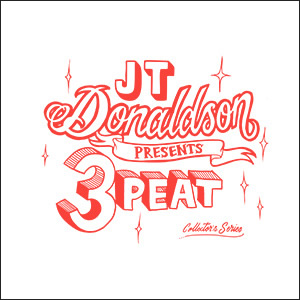 "JT Donaldson/3PEAT COLLECTORS VOL 1 12"""