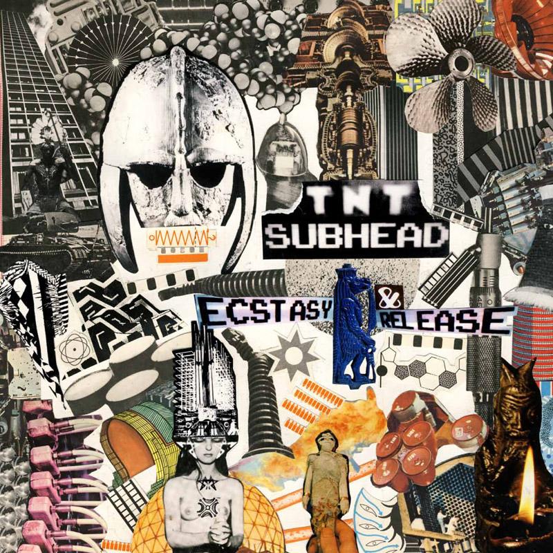 TNT Subhead/ECSTASY & RELEASE LP