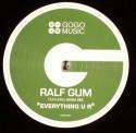 "Ralf Gum/EVERYTHING U R 12"""