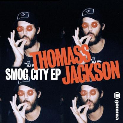 """Thomass Jackson/SMOG CITY EP 12"""""""
