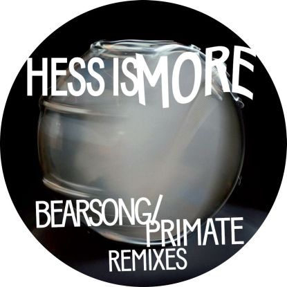 Hess Is More/BEARSONG REMIXES 12""